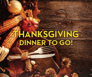 Thanksgiving to go sign-5 Ideas for Safer Holiday Gatherings-Richardson Custom Homes-Fort Myers300x251jpg